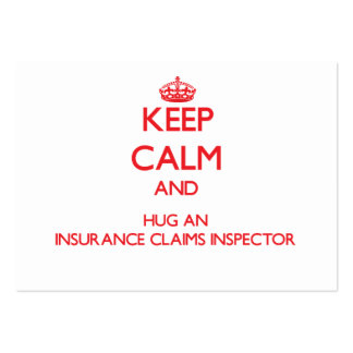 Keep Calm and Hug an Insurance Claims Inspector Business Cards