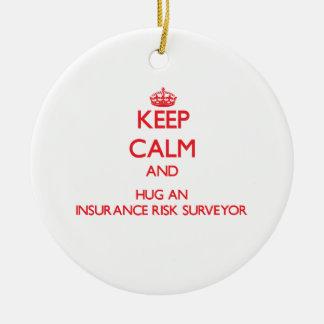 Keep Calm and Hug an Insurance Risk Surveyor Christmas Tree Ornaments