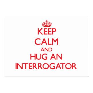 Keep Calm and Hug an Interrogator Business Cards
