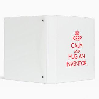 Keep Calm and Hug an Inventor Vinyl Binder