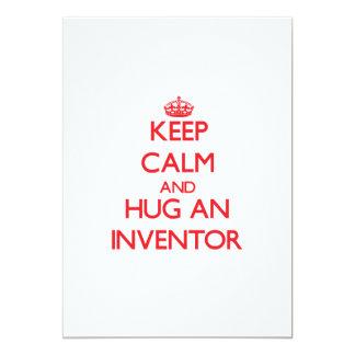 """Keep Calm and Hug an Inventor 5"""" X 7"""" Invitation Card"""