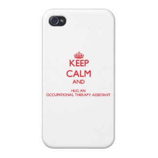 Keep Calm and Hug an Occupational Therapy Assistan iPhone 4/4S Cases