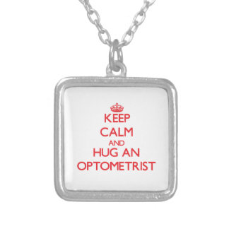 Keep Calm and Hug an Optometrist Personalized Necklace