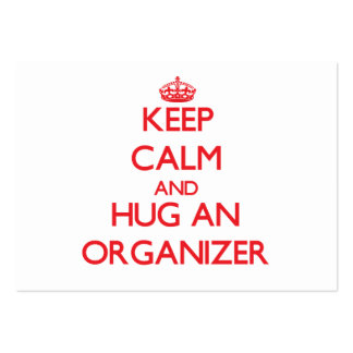 Keep Calm and Hug an Organizer Large Business Cards (Pack Of 100)