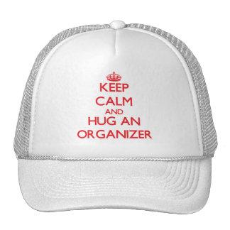 Keep Calm and Hug an Organizer Trucker Hat