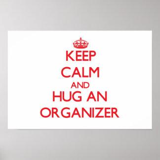 Keep Calm and Hug an Organizer Print