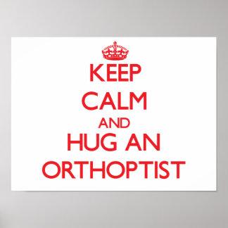 Keep Calm and Hug an Orthoptist Poster
