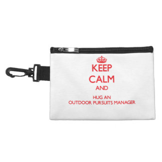 Keep Calm and Hug an Outdoor Pursuits Manager Accessories Bags
