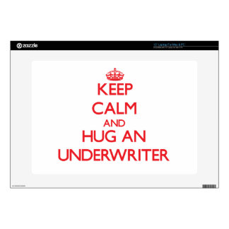Keep Calm and Hug an Underwriter Laptop Decals