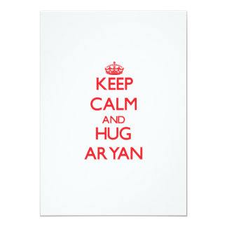 """Keep Calm and HUG Aryan 5"""" X 7"""" Invitation Card"""