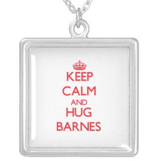 Keep calm and Hug Barnes Jewelry