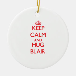 Keep calm and Hug Blair Ornament