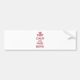 Keep calm and Hug Boyd Car Bumper Sticker