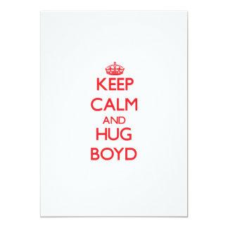 """Keep calm and Hug Boyd 5"""" X 7"""" Invitation Card"""