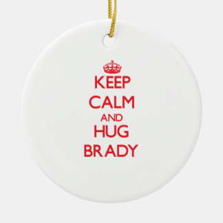 Keep calm and Hug Brady Double-Sided Ceramic Round Christmas Ornament