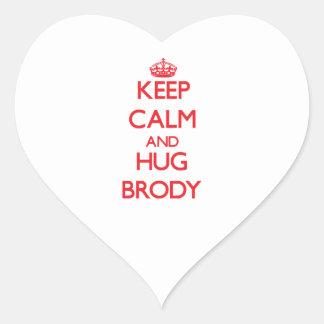 Keep calm and Hug Brody Heart Sticker