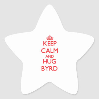 Keep calm and Hug Byrd Sticker