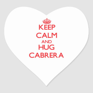 Keep calm and Hug Cabrera Heart Stickers