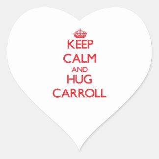 Keep calm and Hug Carroll Stickers