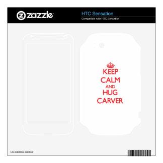 Keep calm and Hug Carver Skin For HTC Sensation