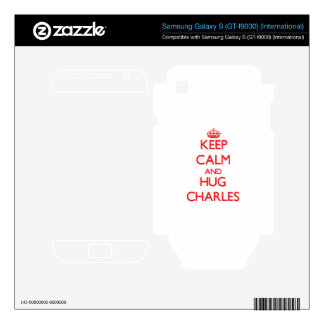 Keep calm and Hug Charles Samsung Galaxy S Skin