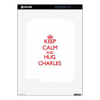 Keep calm and Hug Charles Skin For iPad 2