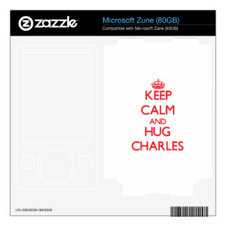 Keep calm and Hug Charles Skins For Zune