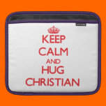 Keep calm and Hug Christian Sleeve For iPads