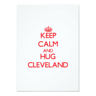 Keep calm and Hug Cleveland Personalized Invitation