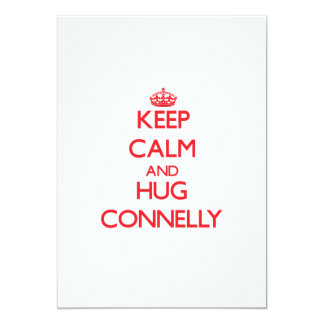 Keep calm and Hug Connelly 5x7 Paper Invitation Card