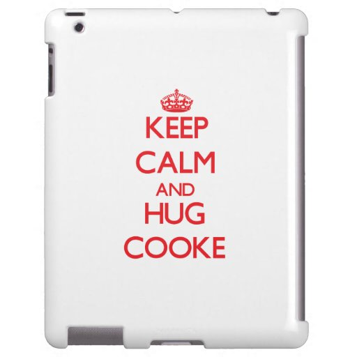 Keep calm and Hug Cooke