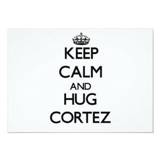 Keep Calm and Hug Cortez Custom Announcements