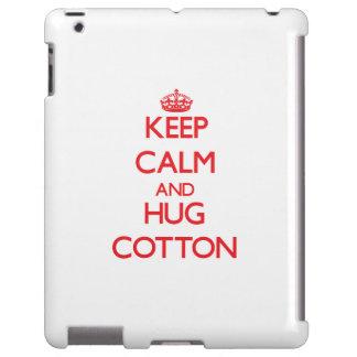 Keep calm and Hug Cotton