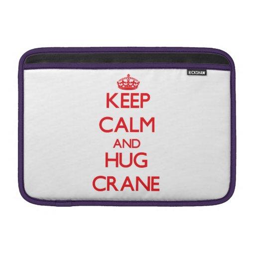 Keep calm and Hug Crane MacBook Air Sleeve