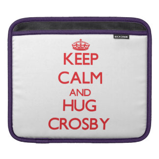 Keep calm and Hug Crosby Sleeve For iPads