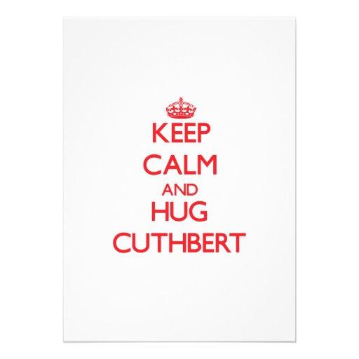 Keep calm and Hug Cuthbert Custom Invitations