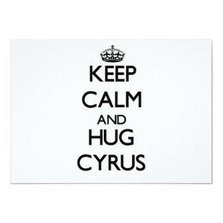 Keep Calm and Hug Cyrus 5x7 Paper Invitation Card