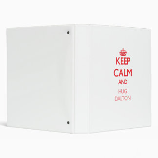 Keep Calm and HUG Dalton 3 Ring Binders