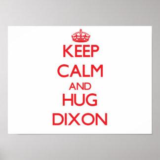 Keep calm and Hug Dixon Print