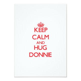Keep Calm and HUG Donnie Custom Announcement