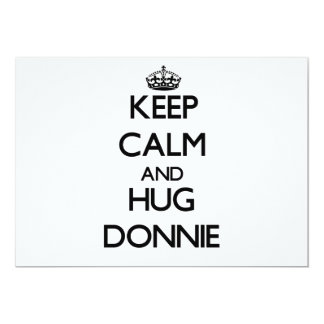 Keep Calm and Hug Donnie Invitations