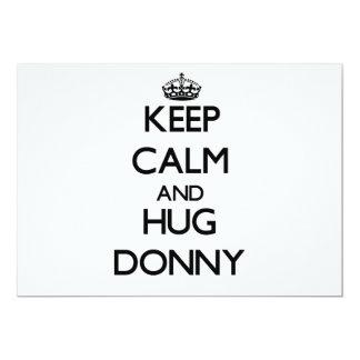 Keep Calm and Hug Donny Custom Invitations