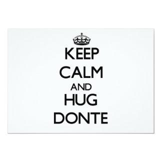 Keep Calm and Hug Donte 5x7 Paper Invitation Card