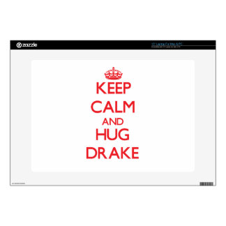 """Keep calm and Hug Drake Decals For 15"""" Laptops"""