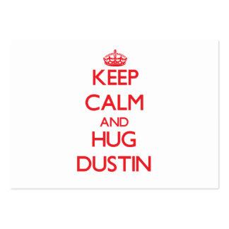Keep Calm and HUG Dustin Business Cards