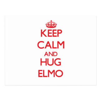 Keep Calm and HUG Elmo Postcard