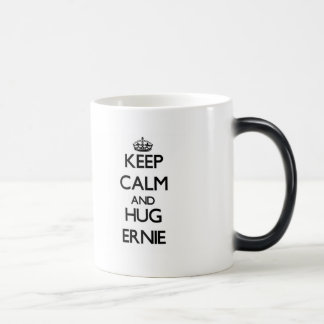 Keep Calm and Hug Ernie Mugs