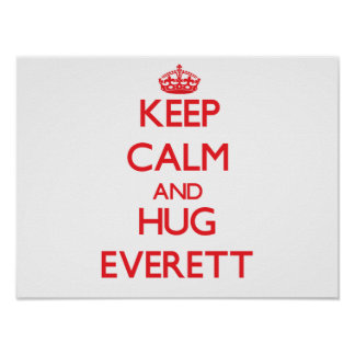 Keep calm and Hug Everett Print