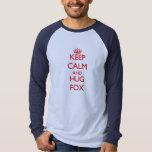 Keep calm and Hug Fox Tees