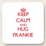 Keep Calm and HUG Frankie Beverage Coasters